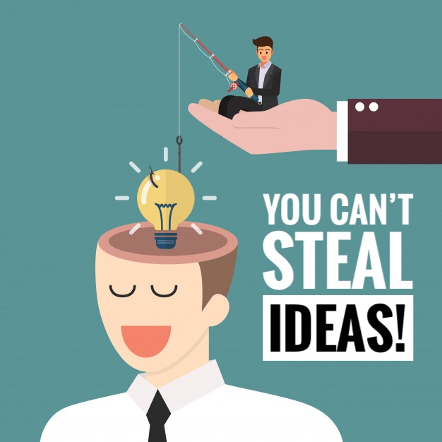 You can`t steal ideas.