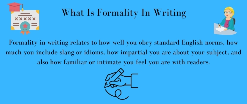 formality in academic writing