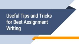 Assignment Writing Tips for Students – 3 Proven Strategies That Work