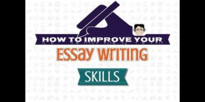 4 Ways To Quickly Improve Your Essay Writing Skills